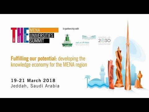 THE MENA Universities Summit 2018: Jeddah, Saudi Arabia