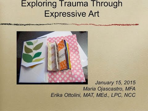 Exploring Trauma through Expressive Art