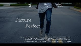Picture Perfect || Student Short Film