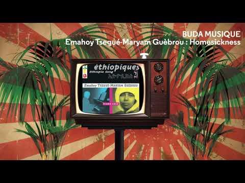 EMAHOY TSEGUÉ-MARYAM GUÈBROU : Homesickness