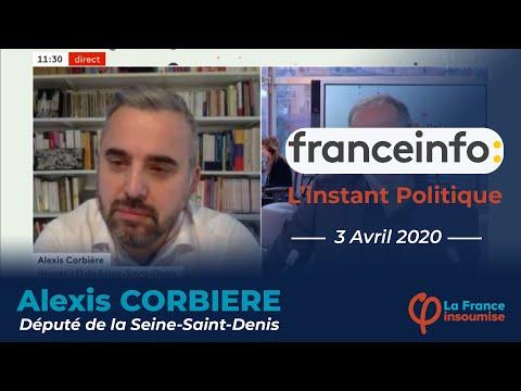 """""""Le gouvernement n'a pas vu venir la gravité de la situation ! """" Alexis Corbière sur France Info"""
