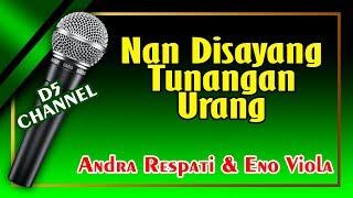 Download Lagu Nan Disayang Tunangan Urang (Karaoke Minang) ~ Andra Respati feat Eno Viola mp3