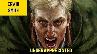 Why Erwin Smith is the Most Underapprechiated Character in Attack on Titan