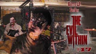 The Evil Within #17 Eine Halle voller Zombies [ #TheEvilWithin Horror Let´s Play DEUTSCH]