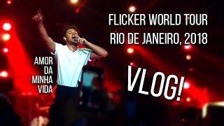 VLOG: Niall Horan - Flicker World Tour - Rio de Janeiro (8/7/2018)