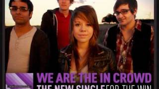 Watch We Are The In Crowd For The Win video