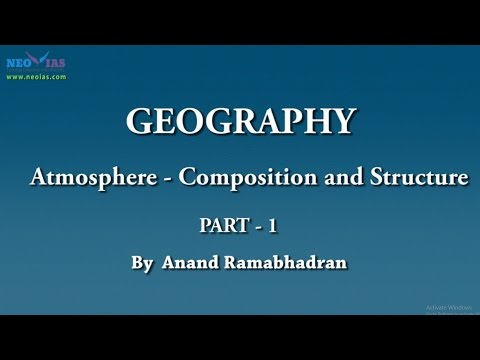 Atmosphere - Composition and Structure | Climatology | Geography | Part 1