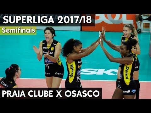 PRAIA CLUBE X OSASCO JOGO 1 | SEMIFINAL SUPERLIGA 17/18 HD