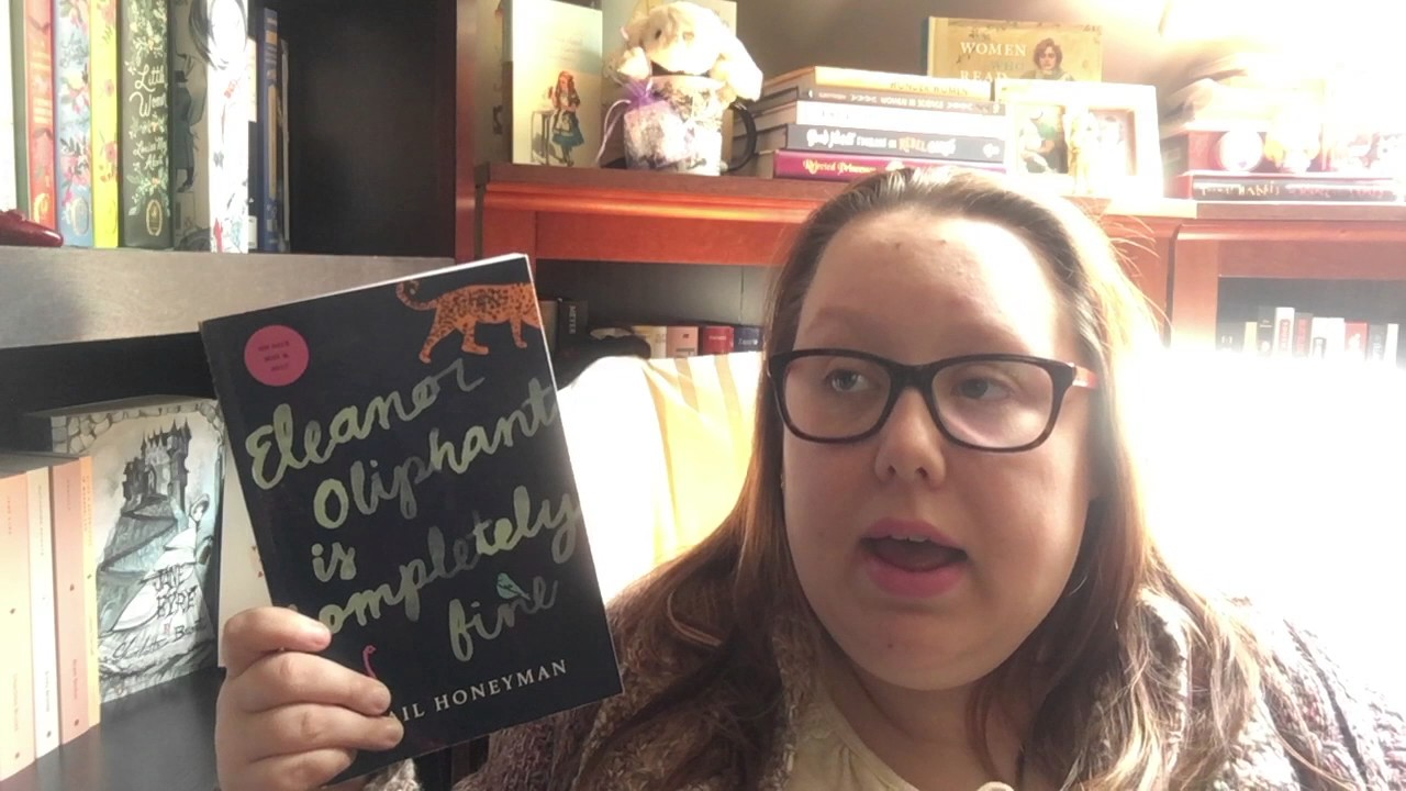 Eleanor Oliphant is Completely Fine    Book Review   YouTube Eleanor Oliphant is Completely Fine    Book Review