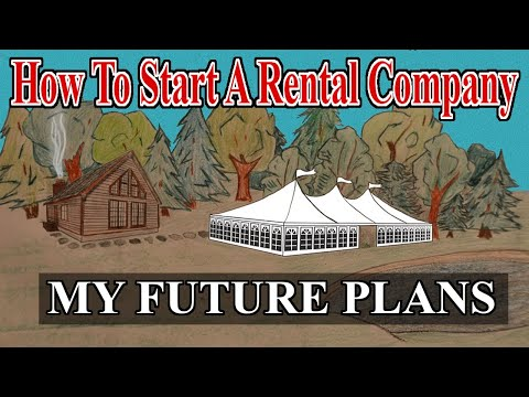 Start A Rental Company - My Future Plans - Own My Own Event Venue