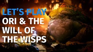 Let's Play Ori & The Will of the Wisps - Spoiler: It's Incredible