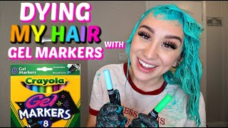 DYING MY HAIR WITH GEL MARKERS *HAIR HACK*
