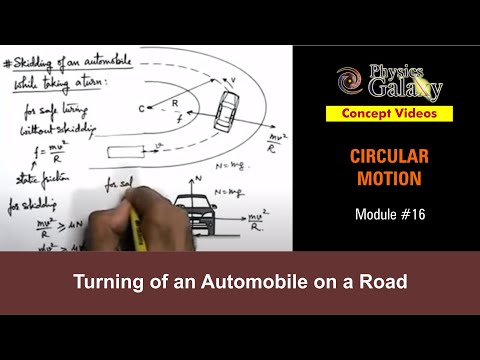 16  Physics | Circular Motion | Turning of an Automobile on a Road | by  Ashish Arora