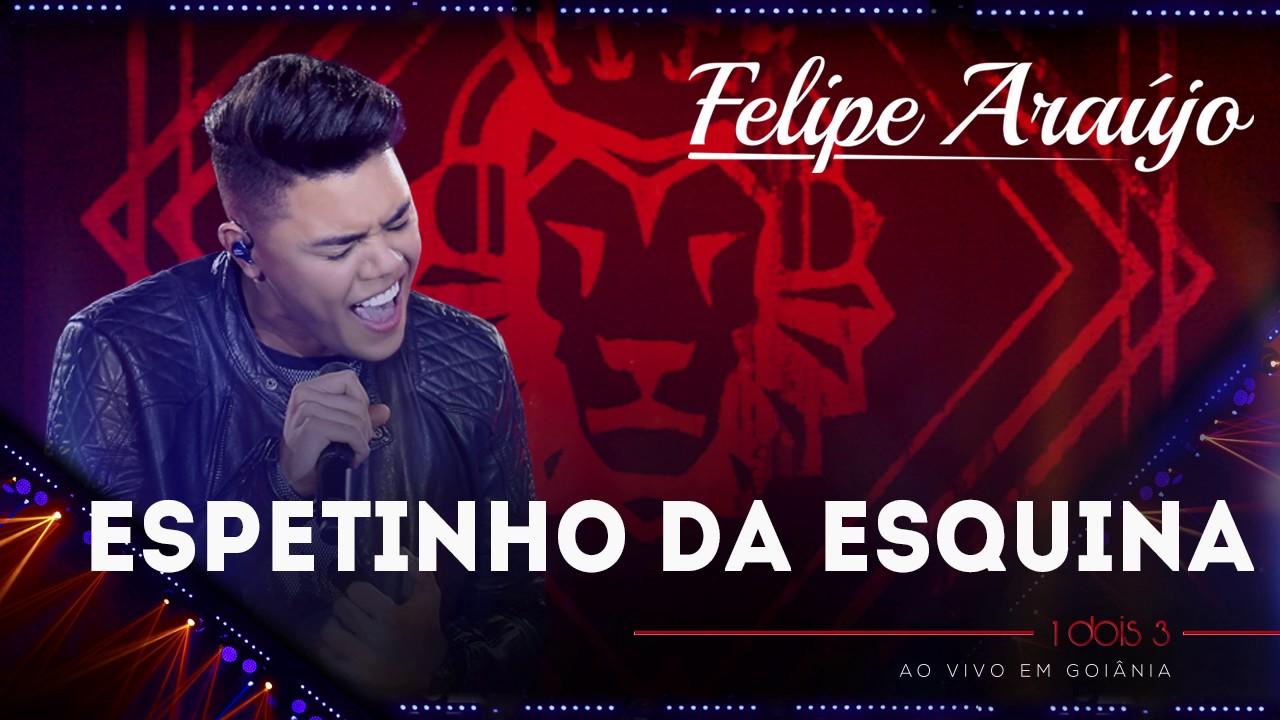 Felipe Araújo - Espetinho da Esquina | (áudio DVD - 1dois3)