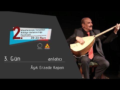 Âşık Erzade Kapan / 2. Uluslararası İstanbul Hikâye Anlatıcılığı Festivali