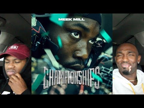 Meek Mill - Championships FIRST REACTION/REVIEW