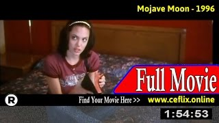 Mojave Moon (1996) Full Movie Online