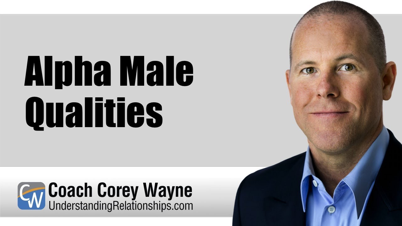 Corey wayne alpha male