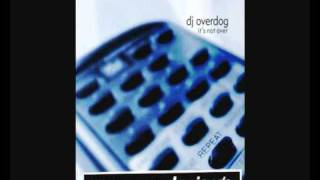 Dj Overdog - It