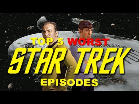 Top 5 Worst Star Trek The Original Series Episodes