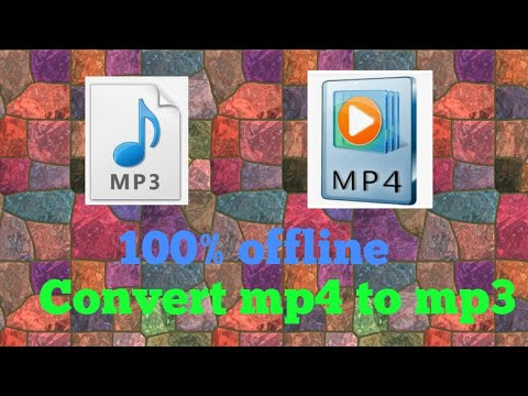How To Convert Mp4 To Mp3 Offline
