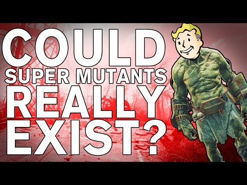 The SCIENCE! - Could we really make SUPER MUTANTS?