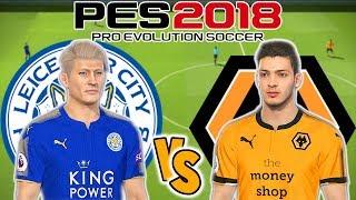 Leicester City vs Wolverhampton Wanderer Prediction | EPL 2018/19 Gameweek 2 | PS4 PES 2018 Gameplay