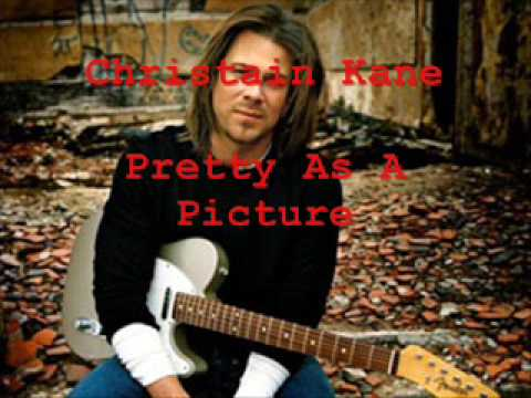 Christian Kane - Pretty As A Picture