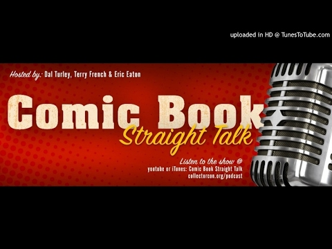 Comic Book Straight Talk (Ep. 27) - Best modern writers and artist