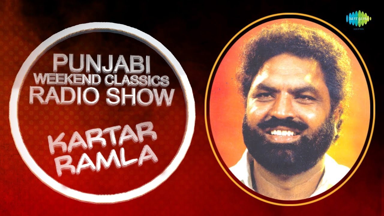 Download Weekend Classic Radio Show | Kartar Ramla Special | HD Songs | Rj Khushboo