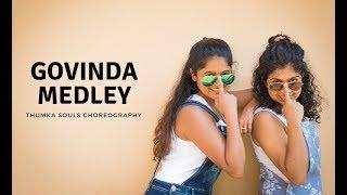 Govinda Medley Dance | Dance Cover | Thumka Souls Choreography