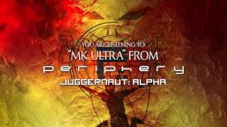 PERIPHERY - MK Ultra