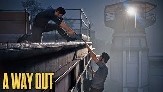 A Way Out - Co-op 3 - Over The Walls