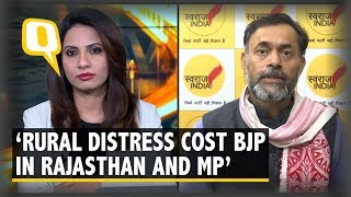 Rural Distress Led to BJP& 39 s Defeat in Madhya Pradesh and Rajasthan Yogendra Yadav The Quint