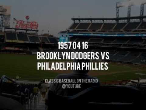 1957 04 16 Brooklyn Dodgers vs Philadelphia Phillies Complete Radio Broadcast