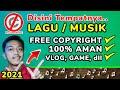 lagu no copyright cara download lagu no copyright musik no copyright 2021 ~ Dunia Bang Joe
