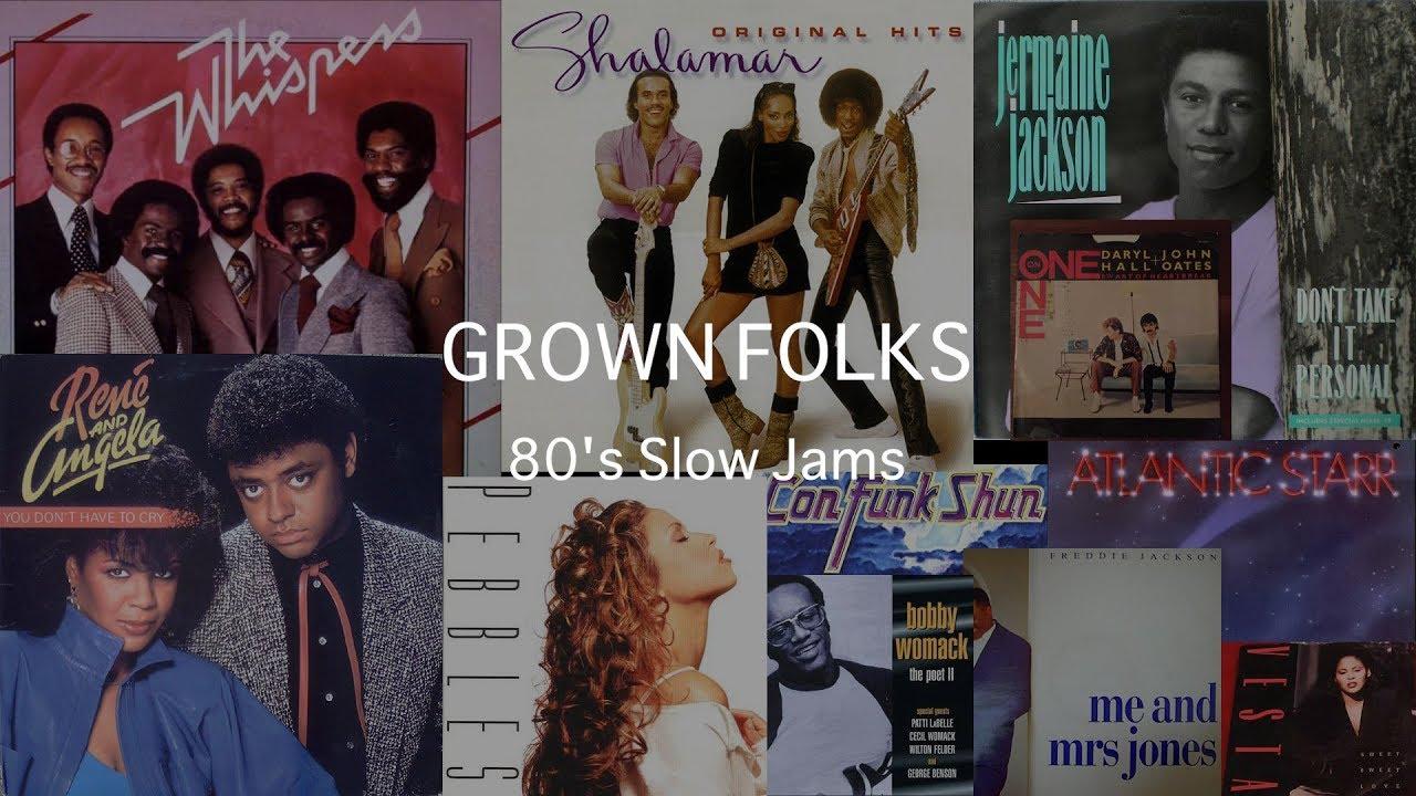 Grown Folks Slow Jams -The 80's
