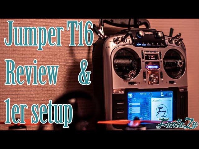 Review & Setup | Jumper T16, première partie.