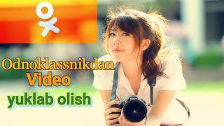 Odnoklassnikdan Video Yuklab Olish