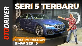BMW Seri 5 2021 | First Impression | OtoDriver