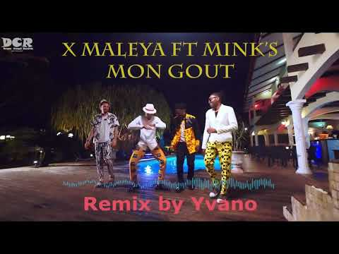 X Maleya Ft Minks Remix by Yvano