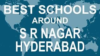Best Schools around S R Nagar Hyderabad   CBSE, Govt, Private, International | Total Padhai