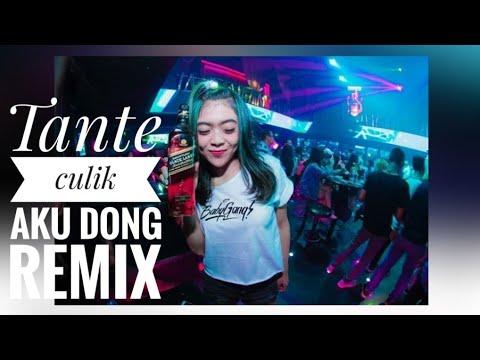 DJ TANTE CULIK AKU DONG TIKTOK