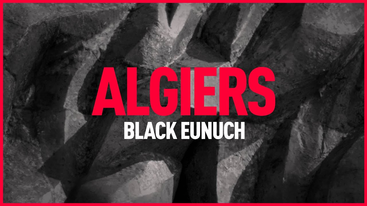 algiers black personals Matador signed them after two striking independently issued singles algiers' sound is rife with references that  in black eunuch, shame becomes a motivating .