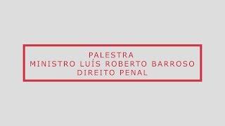 Luís Roberto Barroso - Porte de drogas e aborto