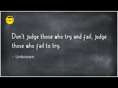 Quote of the Day: Don't judge those who try and fail…