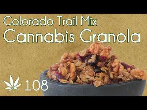 Cannabis Honey Nut Granola Cooking with Marijuana #108 Colorado Trail Mix