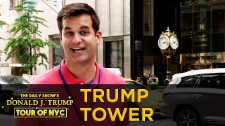 The Daily Show's Donald J. Trump Tour of NYC - Trump Tower