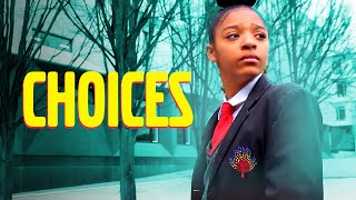 Choices- A Short Film About Making The Right Choice (Heyday UK)