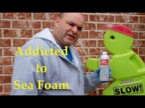 Addicted to Sea Foam